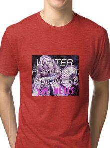 Writer. Playwright. Visionary. Tri-blend T-Shirt