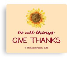 Give Thanks Canvas Print
