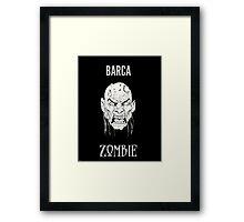 Barca Zombie Framed Print