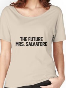 The future Mrs. Salvatore Women's Relaxed Fit T-Shirt