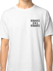 Broke Phi Broke (Black) Classic T-Shirt