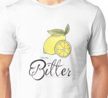 A little bitter Unisex T-Shirt