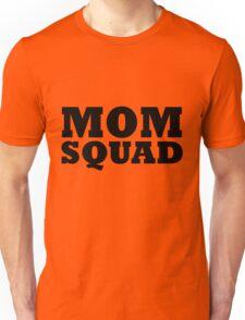 MOM SQUAD Unisex T-Shirt