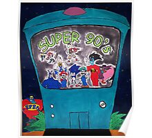 Super 90's! Poster