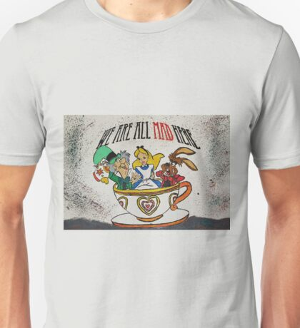 We Are All MAD Unisex T-Shirt