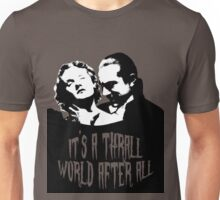 It's a Thrall World After All Unisex T-Shirt