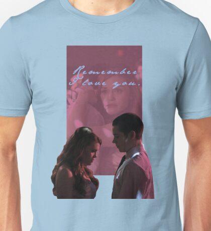 Remember I Love You Unisex T-Shirt