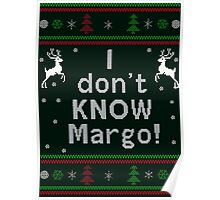 I don't Know Margo! Ugly Christmas Sweater Poster