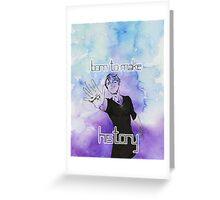 Viktor - Born to Make History Greeting Card