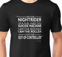 I Am The Nightrider Unisex T-Shirt