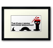 The Early Worm VRS2 Framed Print