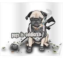 pug is solider Poster