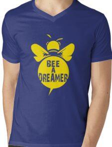 Bee A Dreamer Cool Bee Typo Design Mens V-Neck T-Shirt