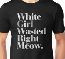 White Girl Wasted Right Meow Vintage Typography Unisex T-Shirt