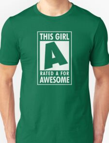 This girl is rated A for Awesome Unisex T-Shirt