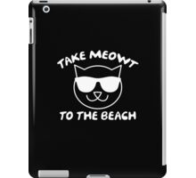 Take Meowt To The Beach iPad Case/Skin