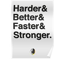 Harder & Better & Faster & Stronger. Poster