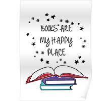 Books are my Happy Place Poster