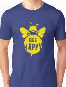 Bee Happy Cool Bee Graphic Typo Design Unisex T-Shirt