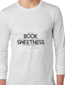 book, flower, sweetness - john muir Long Sleeve T-Shirt