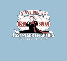 Steve Brule's Last Resort Fighting Unisex T-Shirt