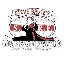 Steve Brule's Last Resort Fighting Photographic Print