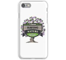 Environmental Awareness Green Earth Nature as Friend Design iPhone Case/Skin