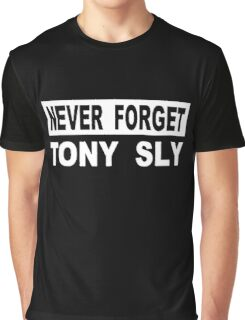 never forget tony sly Graphic T-Shirt