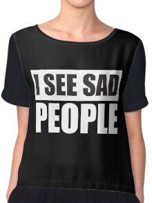I see sad people parody design Chiffon Top