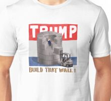 Build that Wall - 2016 Unisex T-Shirt