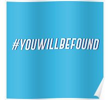 you will be found Poster