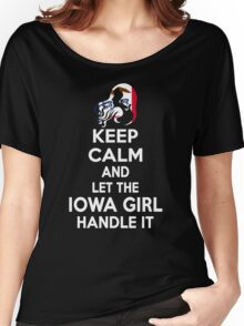 Keep calm and let the Iowa girl handle it Women's Relaxed Fit T-Shirt