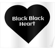 Black Black Heart Poster