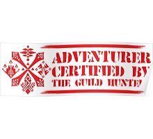 Certified By The Guild of Hunters HORIZONTAL RED Poster