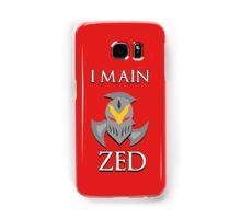 I main Zed - League of Legends Samsung Galaxy Case/Skin
