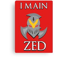 I main Zed - League of Legends Canvas Print