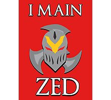 I main Zed - League of Legends Photographic Print