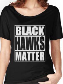 Black Hawks Matter Women's Relaxed Fit T-Shirt
