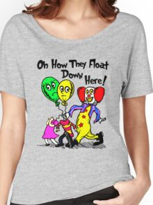 Oh How They Float Down Here Women's Relaxed Fit T-Shirt