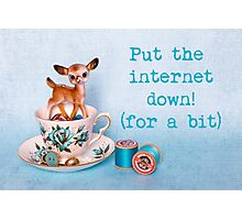 Put the internet down! (for a bit) Photographic Print