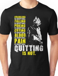 Quitting Is Not Acceptable (Saiyan) Unisex T-Shirt