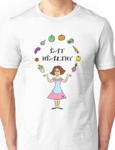 Eat Healthy Unisex T-Shirt