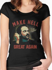 """Mark Sheppard """"Make Hell Great Again""""  Women's Fitted Scoop T-Shirt"""