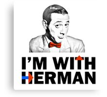 I'm With Herman Canvas Print
