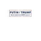 Putin Trump - Make America Grope Again by cinn