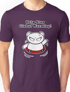 Stop Global Warming! Unisex T-Shirt