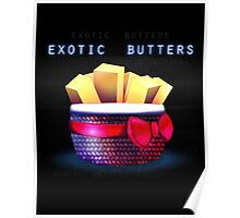 Exotic Butters Poster