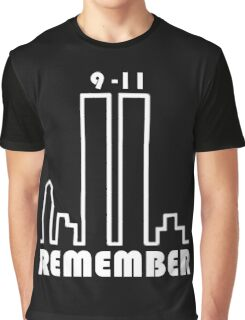 REMEMBER 9/11 Graphic T-Shirt