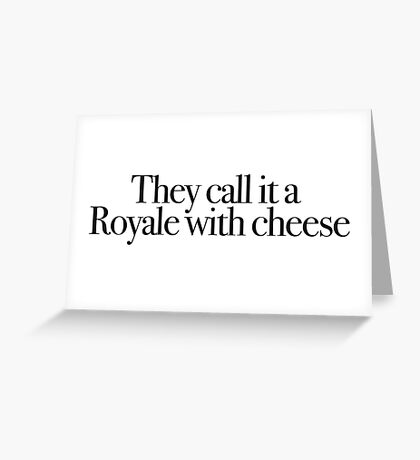 Pulp Fiction - Royale with cheese Greeting Card