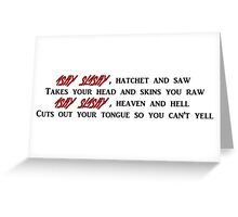 Ashy Slashy Greeting Card